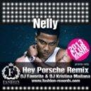 Nelly - Hey Porsche (DJ Favorite & DJ Kristina Mailana Remix)
