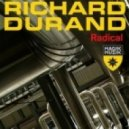 Richard Durand -  Radical (Original Mix)