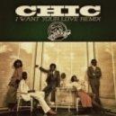 Chic - I Want Your Love (Skibblez Remix)