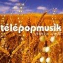 Telepopmusik - Yesterday Was a Lie