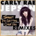 Carly Rae Jepsen - Tonight I'm Getting Over You (Showtek Remix)