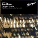 Jon Flores - Organ Funk (Original Mix)
