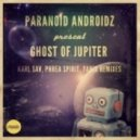 Paranoid Androidz - Ghost Of Jupiter (Phrea Spirit Remix)