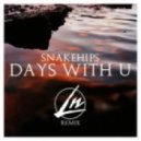 Snakehips - Days With U (Le Nonsense Remix)