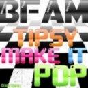 B-FAM - Tipsy Make It Pop (Alex Sandrino Dub Mix)