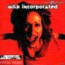 Milk Inc - La Vache (Fatali 2013 Remix)