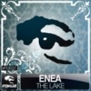 ENEA - The Lake (feat Mc Fava)