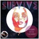 Carl Nunes, Tyler Sherritt, Al - Survive (Original Mix)