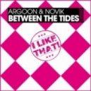 Argoon, Novik - Between The Tides (Original Mix)