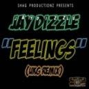 Shag Productionz Ft. Jay Dizzle - Feelings (Ukg Mix)