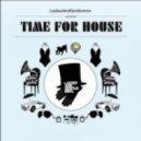 AlexxR - MIXX1303 - Time For House