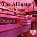 Joey Chicago - The Alligator (Milty Evans remix)