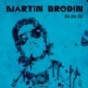 Martin Brodin - Wilmert Pt. 1 & Pt. 2 (Original Mix)