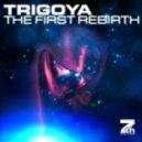 Trigoya - The First Rebirth (Club Mix)