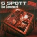 G-Spott - No Comment (Mikro 2013 Rework)