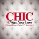 Chic - I Want Your Love (Dimitri Form Paris Remix)