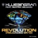 Klubbingman Feat. Beatrix Delgado - Revolution Reloaded 2K13 (G-Style Brothers Remix)