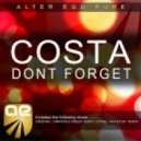 Costa - Don't Forget (Anhken's Green Remix)