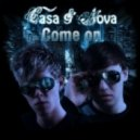 Nova, Casa - Come On (Original Mix)