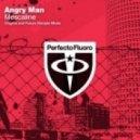 Angry Man - Mescaline (Original Mix)