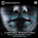 Domestic - Limited Addiction (Impulser RMX)