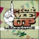 Brain Blast Creators feat. BBK & Jay Jacob - Pick Me Up (Cyran Remix)