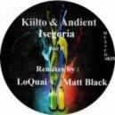 Kiilto - Isegoria (Matt Black Remix)