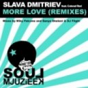 Slava Dmitriev feat Colonel Red - More Love