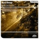 Ilya Deep  -  Let's Call It a Day (Audio Storm Sunrise Remix)