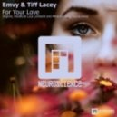 Emvy & Tiff Lacey - For Your Love (Attractive Deep Sound Remix)