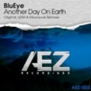 BluEye - Another Day On Earth (UDM Remix)