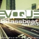 Evoque - Bassbeat podcast (April 2013) with Mad M!nd guest mix.