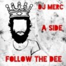 Dj merc - A side (folow the Dee)