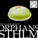 Orphan STHLM - The Cake (Ruben Brundell Remix)
