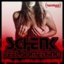 Schenk - Feel Something (Wesley Cheia Remix)