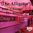 Joey Chicago - The Alligator (Dovydas Lietuva Remix)