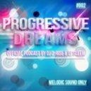 DJ D-Rise & DJ Sleem - Progressive Dreams vol.2
