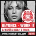 Beyonce - Work it (DJ Скай & BelDj`s Remix)