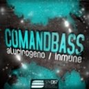 Comandbass - Inmune (Original Mix)