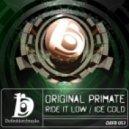 Original Primate - Ice Cold (Original Mix)