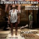 Morandi - Everytime We Touch (DJ DimixeR & DJ Viduta Remix)