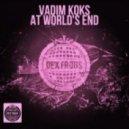 Vadim Koks - At World's End (Original Mix)