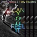 Tony Bezares, Jose Ogalla - Can You Feel It
