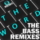 Wideboys - The Word (Crissy Criss Drum & Bass Mix)