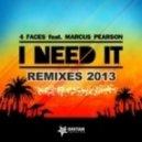 4 Faces, Marcus Pearson - I Need It