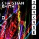 Christian Smith - Dorian Gray (Original Mix)