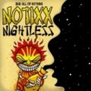 Notixx - Nightless (Squidla Remix)