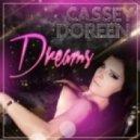 Cassey Doreen  - Dreams  (Extended Mix)