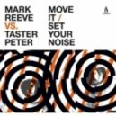 Mark Reeve, Taster Peter - Move It (Original Mix)