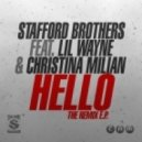 Stafford Brothers Featuring Lil Wayne & Christina Milian - Hello
